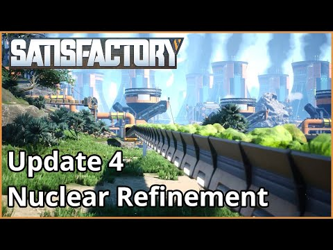 Update 4 Nuclear Refinement Teaser