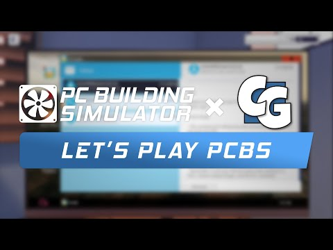 Let's Play PC Building Simulator: Episode 1
