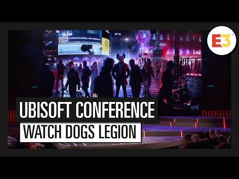 Watch Dogs Legion: E3 2019 Conference Presentation