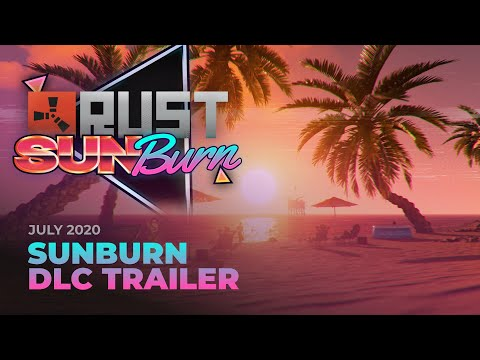Rust - Sunburn DLC