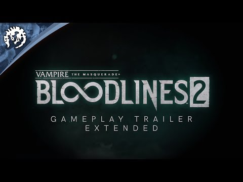 Vampire: The Masquerade - Bloodlines 2 - Extended Gameplay Trailer