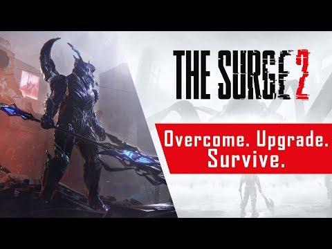 The Surge 2 - Overcome. Upgrade. Survive.