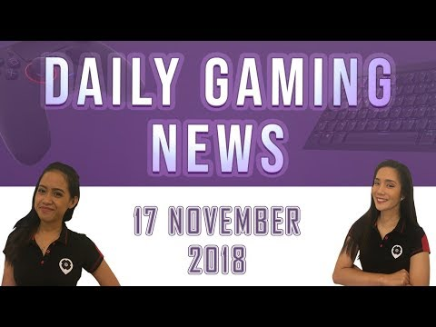 AKS Gaming News / Part 2 : 17/11/2018