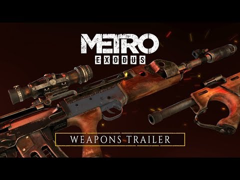 Metro Exodus - Weapons Trailer (Official)