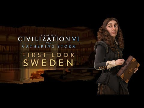 Civilization VI: Gathering Storm - First Look: Sweden (INTL_MULTI)