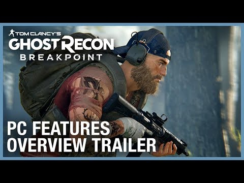 Ghost Recon Breakpoint: PC Features Overview Trailer | Ubisoft [NA]