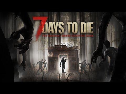 '7 Days to Die' Launch Trailer