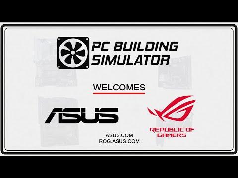 PC Building Simulator welcomes ASUS!