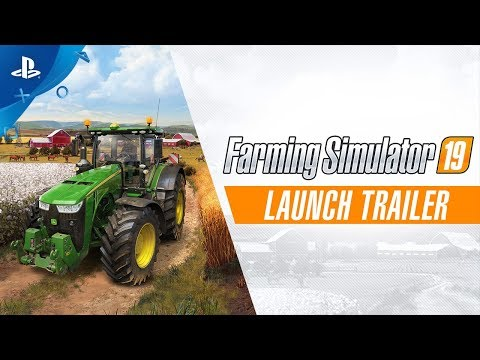 Farming Simulator 19 - Launch Trailer | PS4