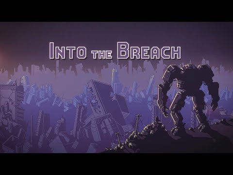 Into the Breach - Launch Trailer