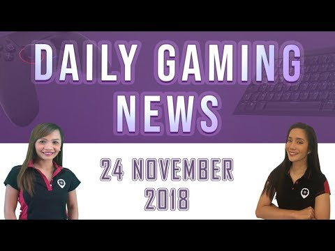 AKS Gaming News / Part 2 : 24/11/2018