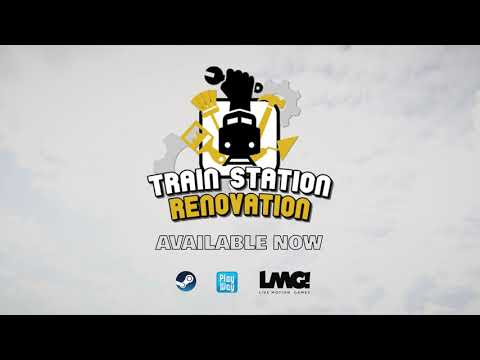Train Station Renovation - Official Trailer #2