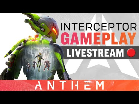Strongholds and Interceptor Javelin Gameplay – Anthem Developer Livestream - December 20