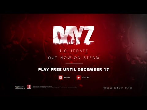 DayZ - PC 1.0 Launch Trailer