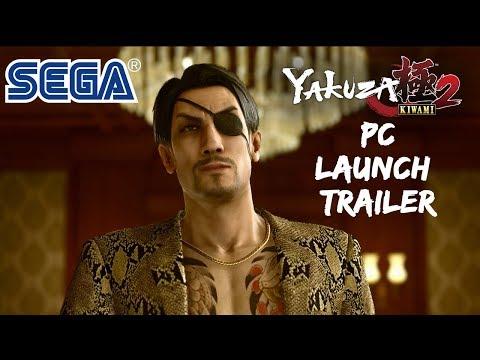 Yakuza Kiwami 2 PC Launch Trailer