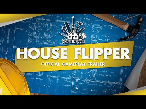House Flipper Gameplay Trailer 2021