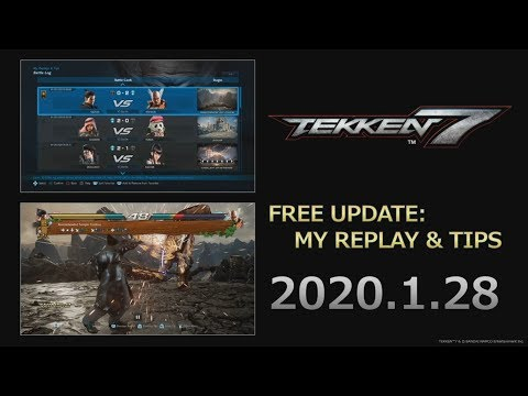 Replay, My Tips and Balance Patch Coming 28.01.2020 | Tekken 7 @ Evo Japan 2020