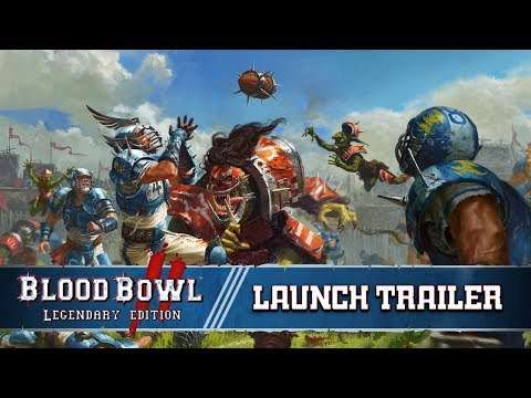 Blood Bowl 2: Legendary Edition - Launch Trailer