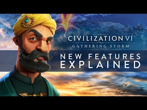 Civilization VI: Gathering Storm - New Features Explained (INTL)