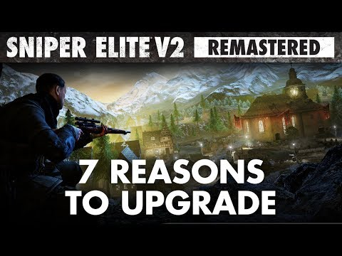Sniper Elite V2 Remastered – 7 Reasons to Upgrade | PC, PlayStation 4, Xbox One, Nintendo Switch