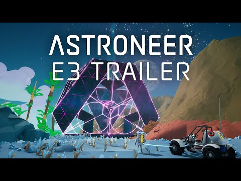 Astroneer - E3 Reveal Trailer