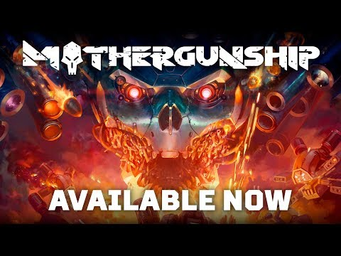 MOTHERGUNSHIP - Launch Trailer