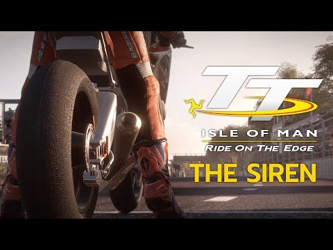 TT Isle of Man - The Siren Trailer
