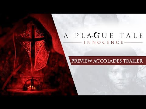 A Plague Tale: Innocence - Preview Accolades Trailer