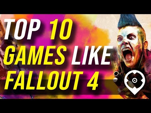 Top 10 Games like Fallout 4