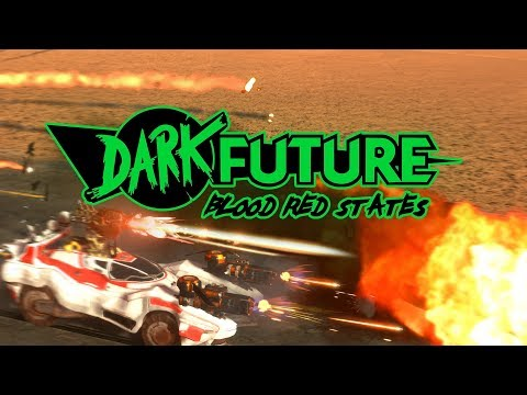 Dark Future: Blood Red States - Official Trailer