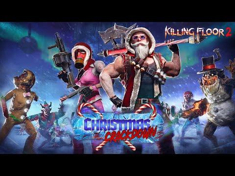 Killing Floor 2: Christmas Crackdown Launch Trailer