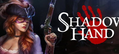 Now Available on Steam – Shadowhand, 10% off!