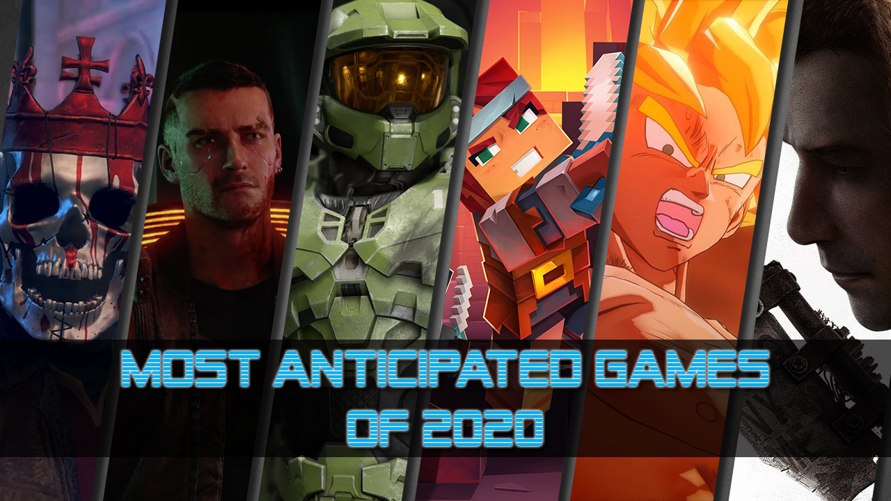 Most Anticipated Games for 2020