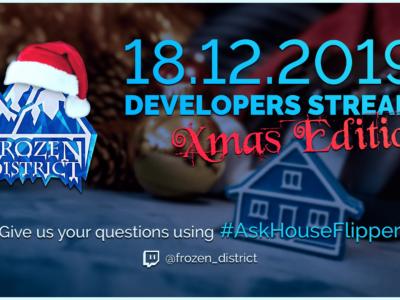 The Next developer Stream for House Flipper