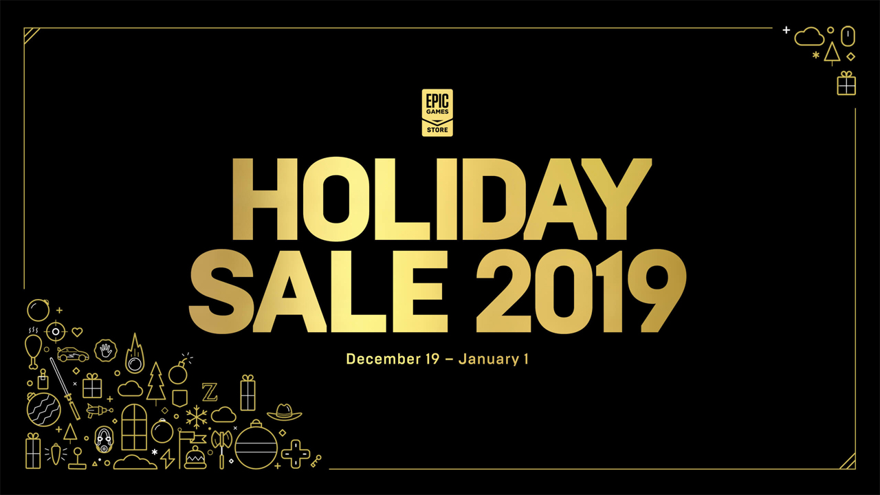 Epic Games Store Holiday Sale 2019