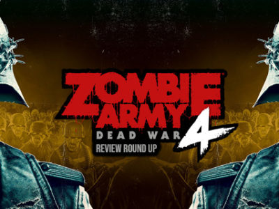 Zombie Army 4: Dead War Review Round Up