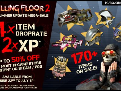 Killing Floor 2 Double XP And Quadruple Drops Are Here!